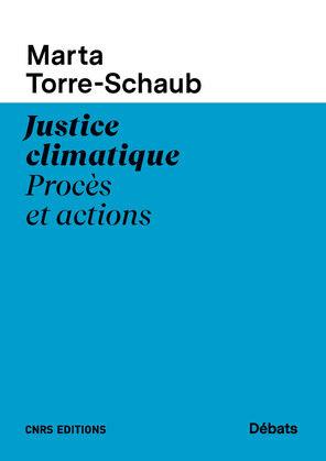 Justice climatique. Procès et actions