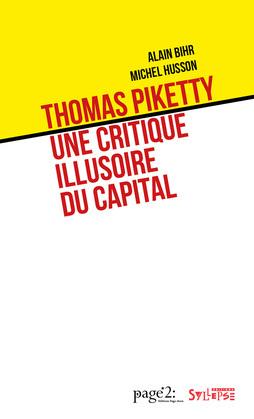 Thomas Piketty: une critique illusoire du capital
