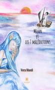 Milan et les sept malédictions