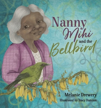 Nanny Mihi and the Bellbird