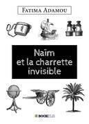 NAÏM ET LA CHARETTE INVISIBLE