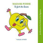 Madame Pomme se fait des bosses