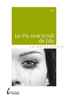 La Vie rock'n'roll de Lily