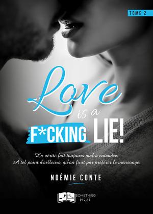 Love is a F*CKING LIE !