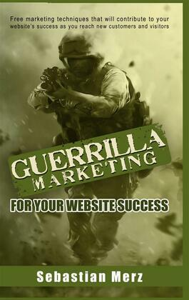 Guerilla Marketing for your Website Success