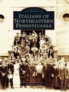 Italians of Northeastern Pennsylvania