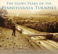 The Glory Years of the Pennsylvania Turnpike
