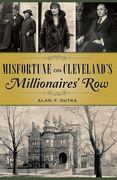 Misfortune on Cleveland's Millionaires' Row
