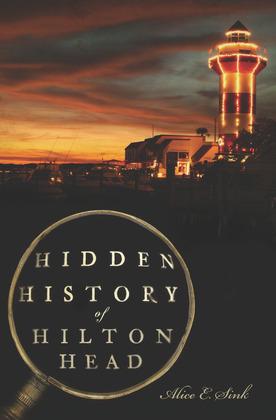 Hidden History of Hilton Head