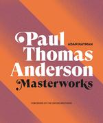Paul Thomas Anderson: Masterworks
