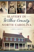Slavery in Wilkes County, North Carolina