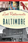 Lost Restaurants of Baltimore