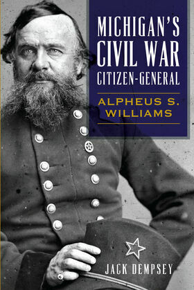Michigan's Civil War Citizen-General