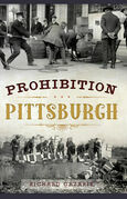 Prohibition Pittsburgh