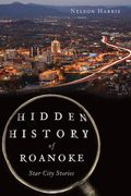 Hidden History of Roanoke