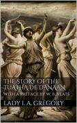 The story of the Tuatha de Danaan