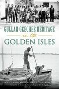 Gullah Geechee Heritage in the Golden Isles