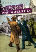Wicked Philadelphia