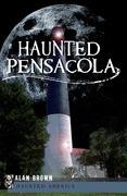 Haunted Pensacola