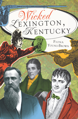 Wicked Lexington, Kentucky