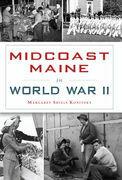 Midcoast Maine in World War II