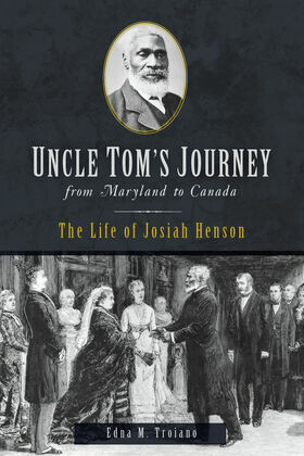 Uncle Tom's Journey from Maryland to Canada