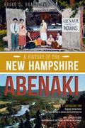 A History of the New Hampshire Abenaki