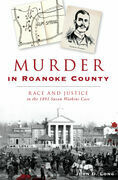 Murder in Roanoke County