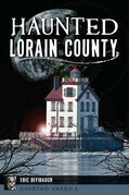 Haunted Lorain County