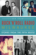 Rock 'n' Roll Radio Milwaukee