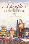 Asheville's Historic Architecture