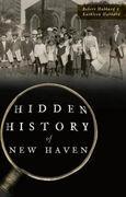 Hidden History of New Haven