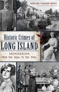 Historic Crimes of Long Island