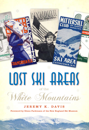 Lost Ski Areas of the White Mountains