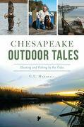 Chesapeake Outdoor Tales