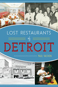 Lost Restaurants of Detroit