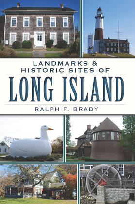 Landmarks & Historic Sites of Long Island