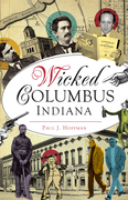 Wicked Columbus, Indiana