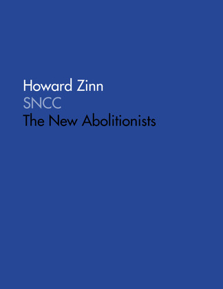 SNCC: The New Abolitionists