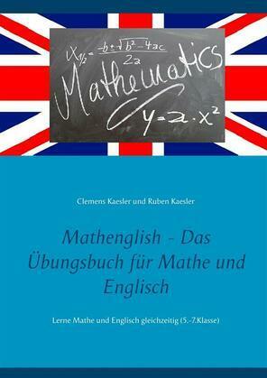 Mathenglish - Das Übungsbuch für Mathe und Englisch