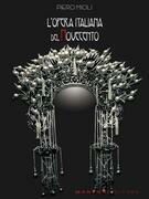 L'opera italiana del Novecento