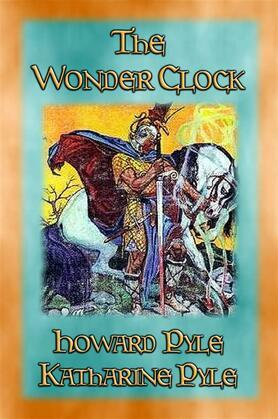 THE WONDER CLOCK - 24 Marvelous Stories for Children