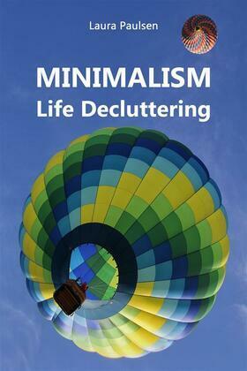 MINIMALISM - Life Decluttering