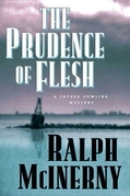 The Prudence of the Flesh