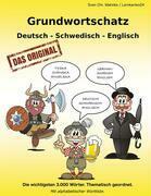Grundwortschatz Deutsch - Schwedisch - Englisch