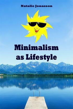 Minimalism as Lifestyle