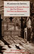 """The Legend of Sleepy Hollow, Rip Van Winkle, The Spectre Bridegroom.Three Fabulous Ghost Stories from the """"Sketch Book"""""""