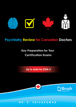Psychiatry Review for Canadian Doctors