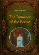 The Romance of the Forest - Illustrated