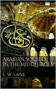Arabian Society In The Middle Ages